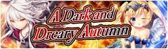 Banner A Dark and Dreary Autumn.png