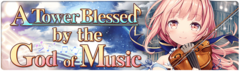 Banner A Tower Blessed by the God of Music.png