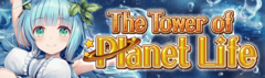 Banner The Tower of Planet Life.png