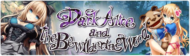 Dark Alice and the Bewildering Wood