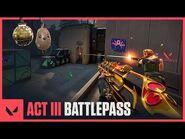 Act III Battlepass Trailer - VALORANT