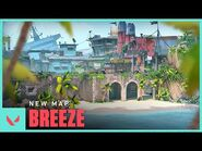 Arrive on Breeze -- Map Reveal - VALORANT