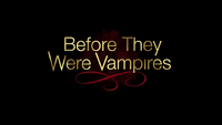 800-Before They Were Vampires