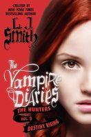 10 The Vampire Diaries The Hunters Destiny Rising