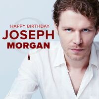 2018-05-16 Happy Birthday-Joseph Morgan-cworiginals-Twitter