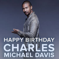 2019-12-01-Happy birthday-Charles Michael Davis-cwlegacies