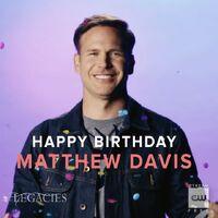 2019-05-08-Happy birthday-Matt Davis-cwlrgacies