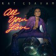2016-Single-All Your Love.jpg