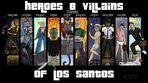 Heroes and Villains of Los Santos