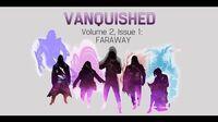 Volume 2, Issue 1- FARAWAY - VANQUISHED - Valiant Universe RPG
