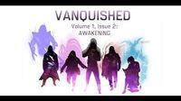 Volume 1, Issue 2- AWAKENING - VANQUISHED - Valiant Universe RPG