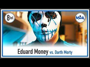 Eduard_Money_(Feat._Flouw_&_Slim_Dub)_vs._Darth_Morty_-_8tel_Finale_-1-8-_❮MDA_Rap_Battle_Turnier_6❯