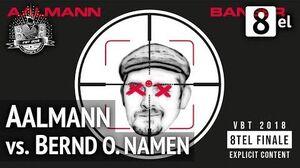 VBT_Achtel-_Aalmann_vs._Bernd_ohne_Namen_HR_(Beat_by_YSA)