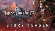 Thronebreaker The Witcher Tales Teaser Trailer