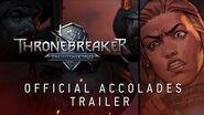GWENT Thronebreaker - Accolades Trailer