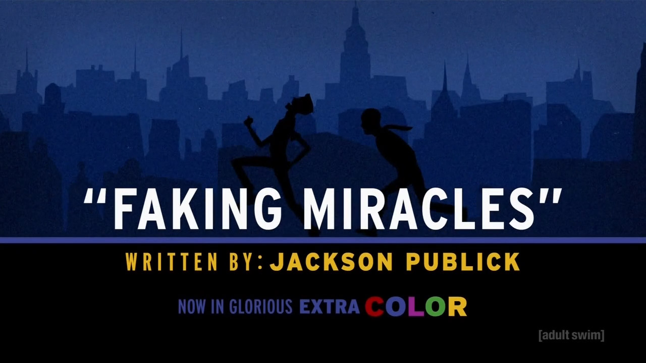 Faking Miracles