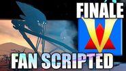 FINALE Fan Scripted Challenge - Episode 5