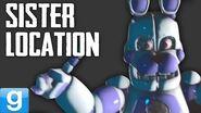 SISTER LOCATION MOD! - Gmod Ennard & Funtime Bonnie FNAF Mod (Five Nights At Freddy's)