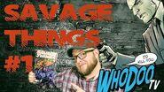Single Issue Spotlight Savage Things 1