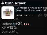 Mush Armor
