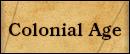 Colonial Age tab
