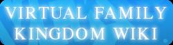 The Virtual Family Kingdom Wiki