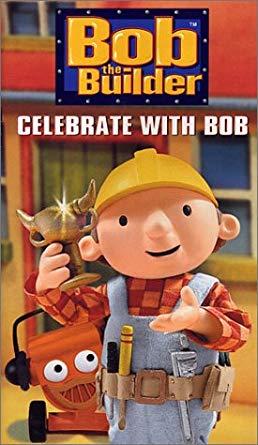 Bob the Bulder: Celebrate with Bob VHS 2004