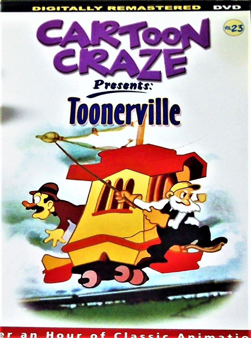 Cartoon Craze Presents: Toonerville DVD 2004