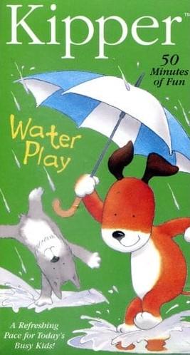 Kipper: Water Play VHS 2004
