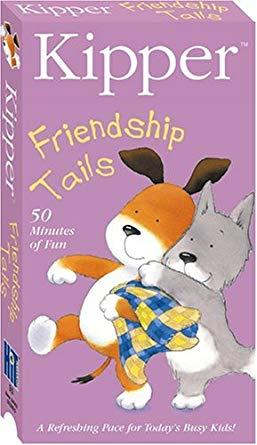 Kipper: Friendship Tails VHS 2004