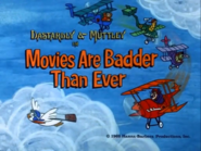 Wr dm movies are badder than ever