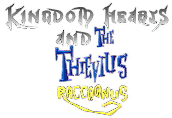 Kingdom Hearts and the Thievius Raccoonus