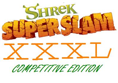 Shrek Super Slam XXXL: Competitive Version