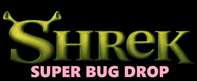 Shrek Super Bug Drop