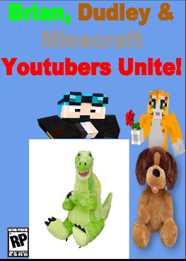 Brian, Dudley & Minecraft Youtubers Unite!
