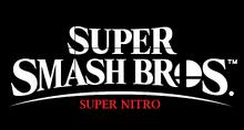 SSB Super Nitro Title.png