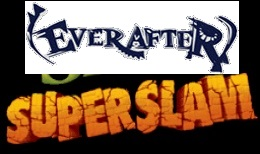 Everafter Superslam