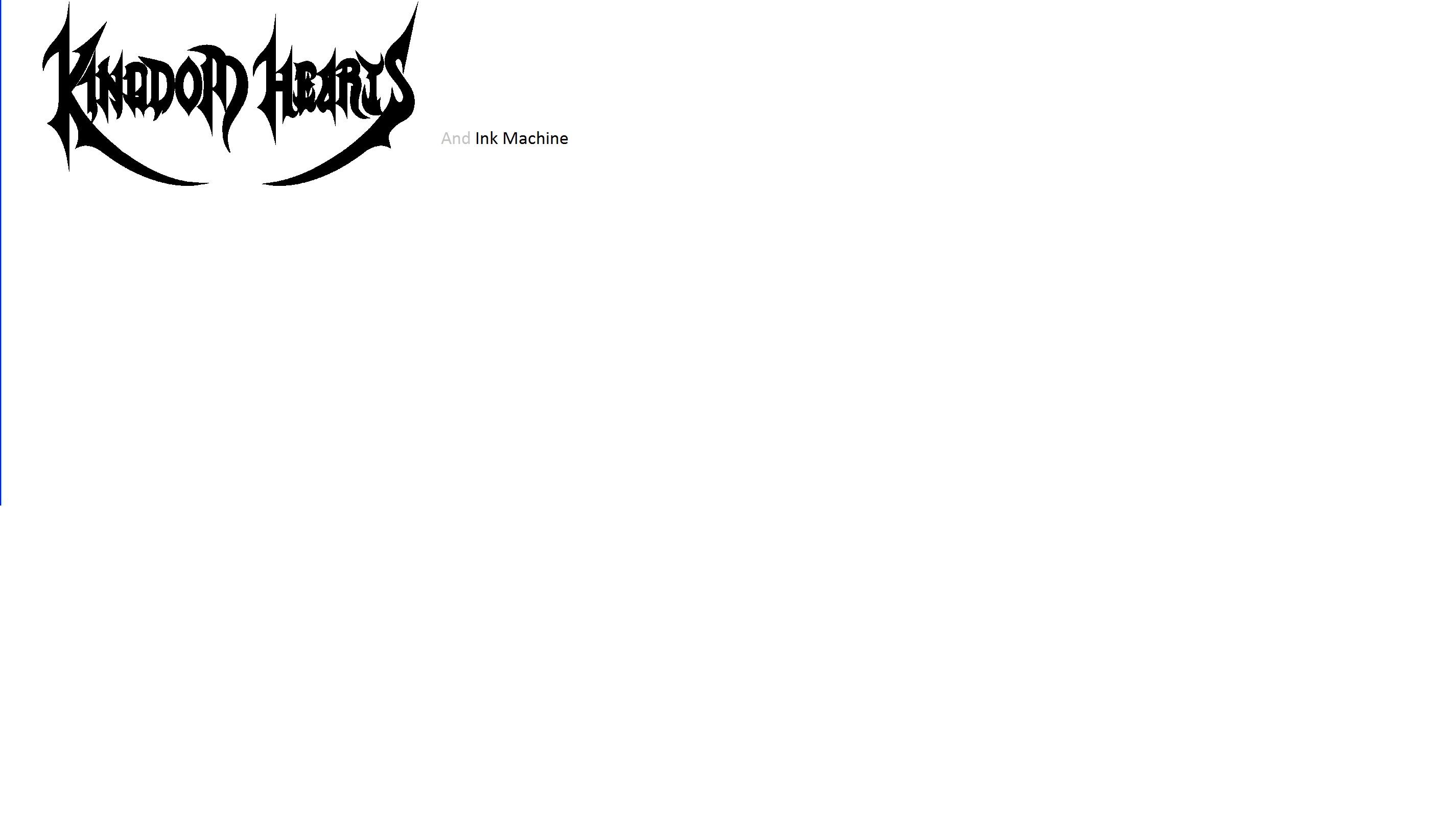 Kingdom Hearts and Ink Machine
