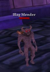 Slag Mender