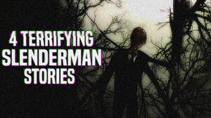 4 Terrifying Slenderman Stories