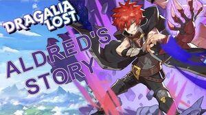 Dragalia Lost - Aldred's FULL Adventurer Story