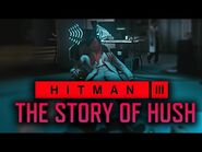 Hitman 3 - Killing Hush with Your Mind -- The Secret Lore of Mind Control