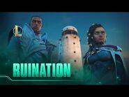 Ruination - Season 2021 Cinematic - League of Legends