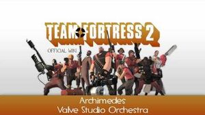Team Fortress 2 Soundtrack Archimedes