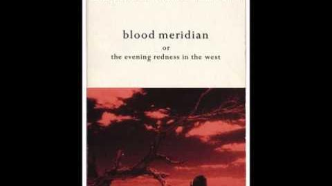 Cormac McCarthy's Blood Meridian - The Point of View for his Work as a Scientist