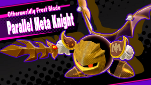 Otherworldly Frost Blade Parallel Meta Knight