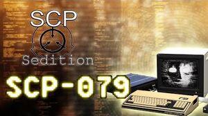 SCP Sedition - SCP-079