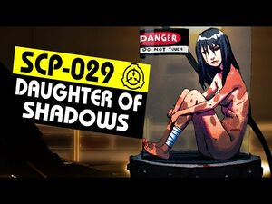 SCP-029 - Daughter of Shadows (SCP Orientation)
