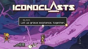 Iconoclasts - All Agent Black Scenes & Dialogues
