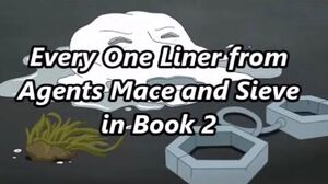 Every One Liner from Agents Mace & Sieve - Infinity Train Book 2